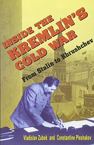 Inside the Kremlin's Cold War By Vladislav Zubok
