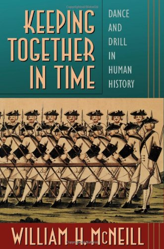 Keeping Together in Time By William H. McNeill