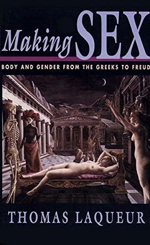 Making Sex By Thomas Laqueur