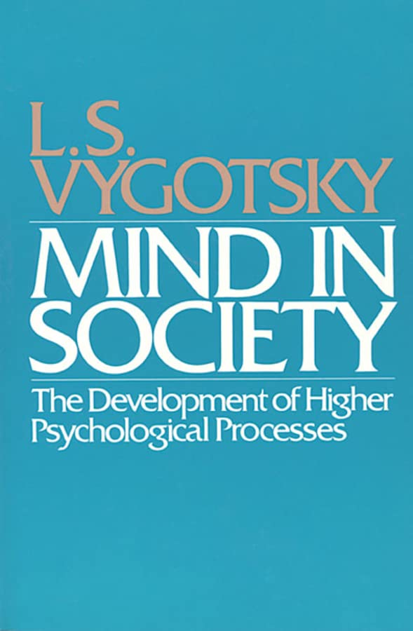 Mind in Society By L. S. Vygotskii