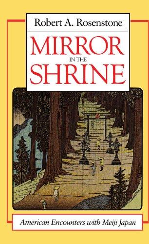 Mirror in the Shrine By Robert A. Rosenstone