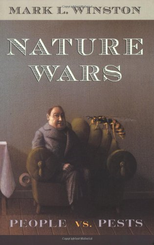 Nature Wars By Mark L. Winston