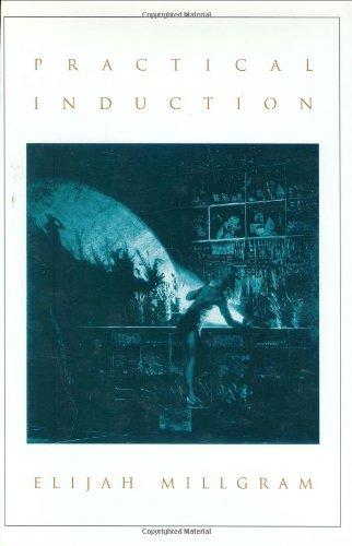 Practical Induction By Elijah Millgram