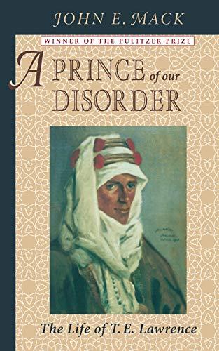 A Prince of Our Disorder von John E. Mack