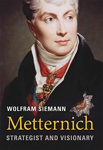 Metternich von Wolfram Siemann