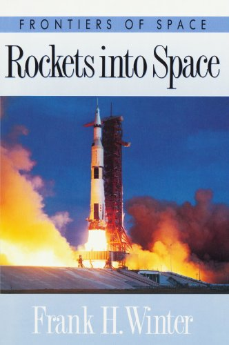 Rockets into Space By Frank H. Winter