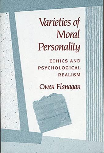 Varieties of Moral Personality By Owen Flanagan