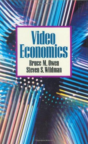 Video Economics By Bruce M. Owen