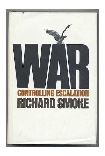 War By Richard Smoke