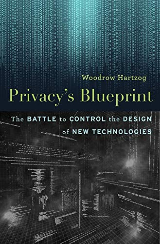 Privacy's Blueprint By Woodrow Hartzog
