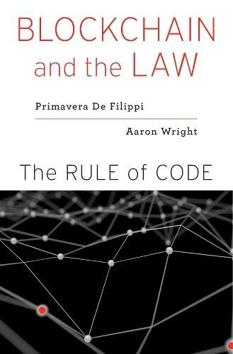 Blockchain and the Law By Primavera De Filippi