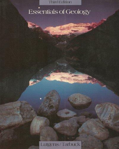 Essentials of Geology by Frederick K. Lutgens
