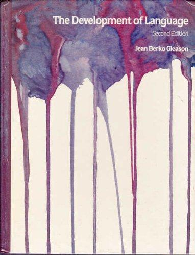 Development of Language by Jean Berko Gleason