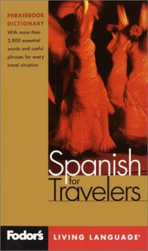 Fodor's Spanish for Travellers By Fodor's