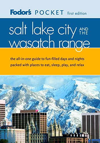 Fodor's Pocket Salt Lake City and the Wasatch Range By Fodor's