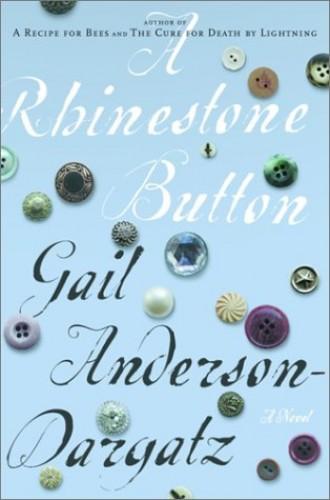 A Rhinestone Button By Gail Anderson-Dargatz