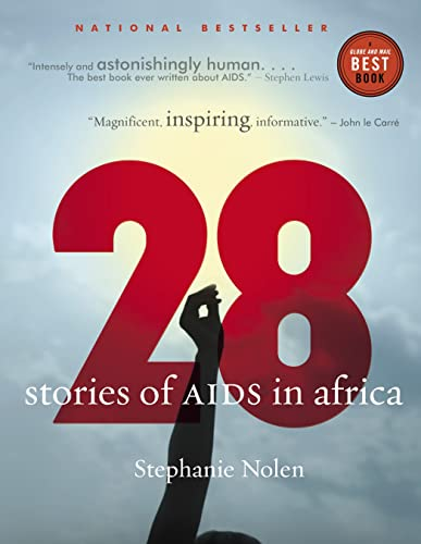 28: Stories of AIDS in Africa By Stephanie Nolen