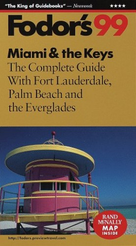Miami and the Keys By Edited by Eugene Fodor