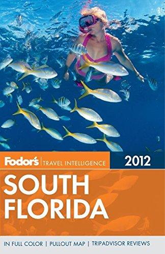 Fodor's South Florida 2012 By Fodor Travel Publications