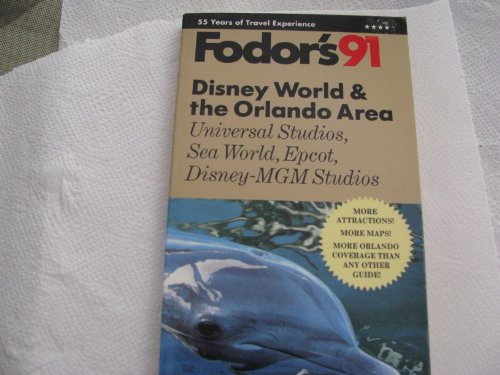 Walt Disney World and the Orlando Area By Edited by Eugene Fodor