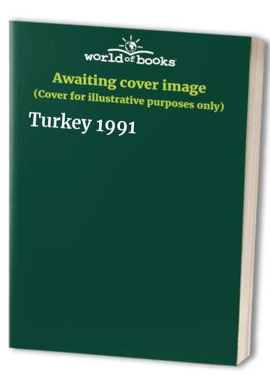 Turkey: 1991 by Eugene Fodor