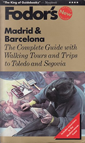 Madrid and Barcelona By Eugene Fodor