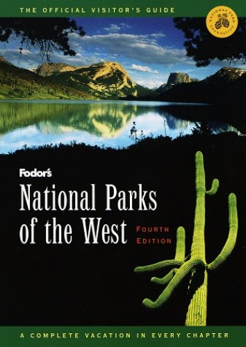 National Parks of the West By Edited by Eugene Fodor