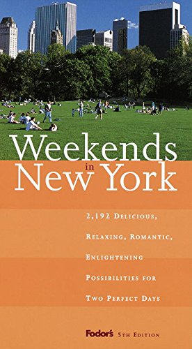 Weekends in New York By Edited by Eugene Fodor
