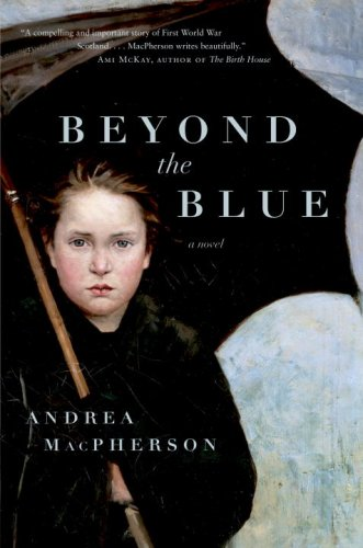Beyond the Blue By Andrea MacPherson