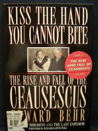 Kiss the Hand You Cannot Bite von Edward Behr