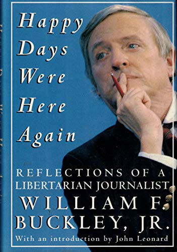 Happy Days Were Here Again By William F Buckley
