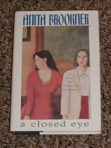 A Closed Eye By Anita Brookner