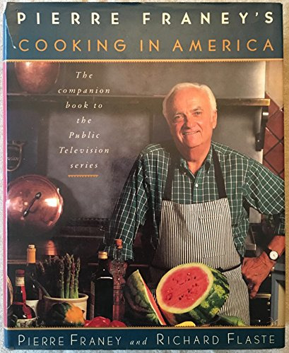 Pierre Franey's Cooking in America By Pierre Franey