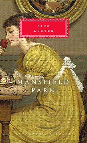 Mansfield Park (Everyman's Library Classics) By Jane Austen