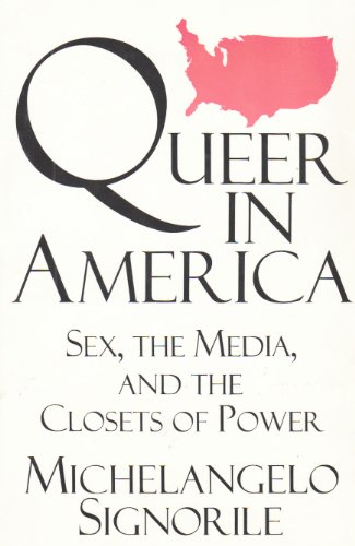 Queer in America By M. Signorile