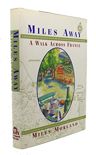 Miles away By Miles Morland