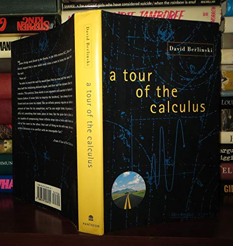 A Tour of the Calculus By David Berlinski, PH.D.