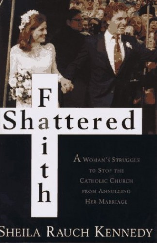 Shattered Faith By Sheila Kennedy