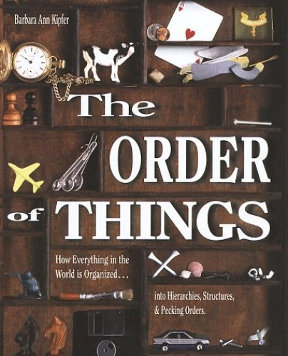 The Order of Things By Barbara Ann Kipfer