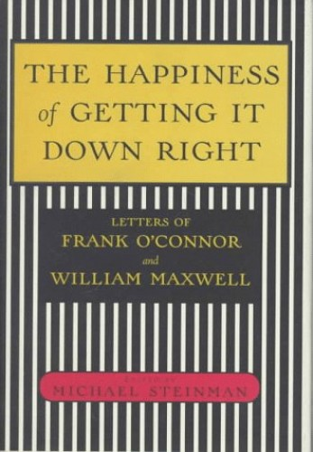 The Happiness of Getting it down Right By Frank O'Connor