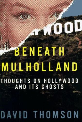 Beneath Mulholland By David Thomson