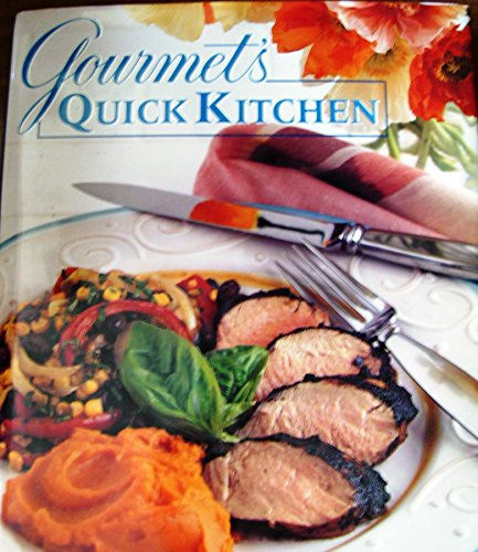"""Gourmet's"" Quick Kitchen By ""Gourmet"""