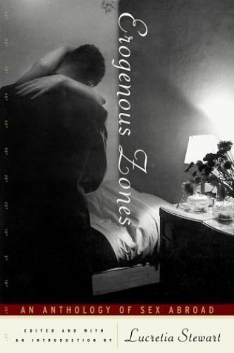 Erogenous Zones By Lucretia Stewart
