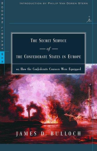 Secret Service Of Confed Europe By James D. Bulloch