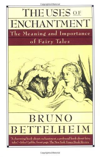 Uses of Enchantment # By Bruno Bettelheim