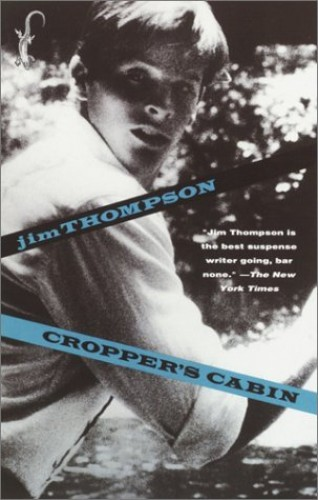 Croppers Cabin By Jim Thompson