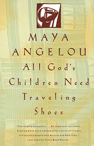 All God's Children Need Travelling Shoes By Maya Angelou, Dr.