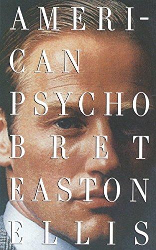 American Psycho By B.E. Ellis