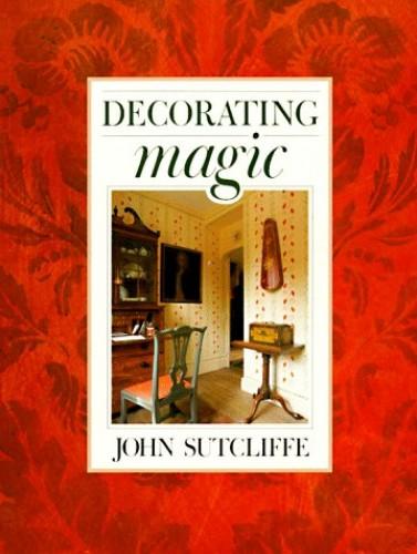 Decorating Magic By John Sutcliffe