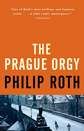 Prague Orgy By Philip Roth